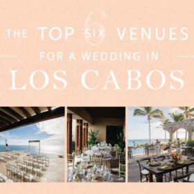 Venues for A Wedding in Los Cabos